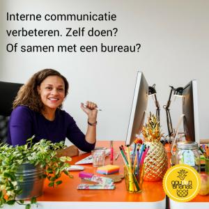 interne communicatie verbeteren zelf doen of uitbesteden? De Gouden ananas geeft antwoord